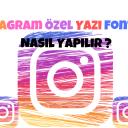 Instagram Özel Yazı Fontları Nasıl Yapılır? 2019
