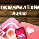 Instagram Mavi Tik Alma Nasıl Yapılır? Mavi Tik Hilesi