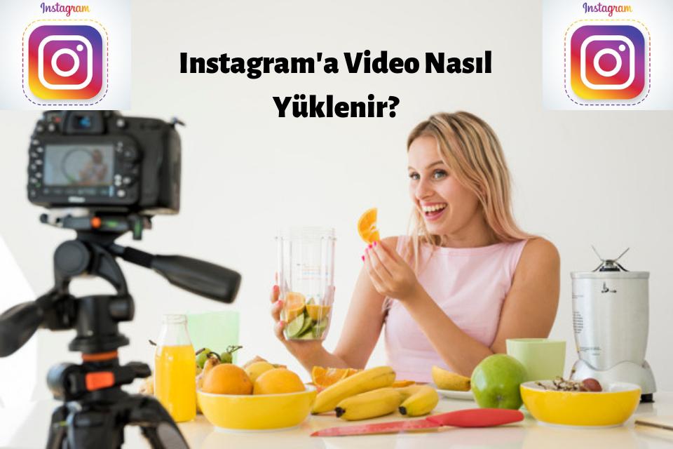 Instagram Video Yükleme ve Sorunu 2019 Detaylı Anlatım