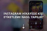 Instagram Hikayede Kişi Etiketleme