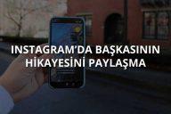 Instagramda Başkasının Hikayesini Paylaşma