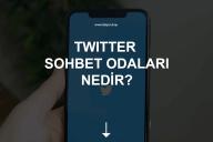 Twitter Sohbet Odaları Nedir?