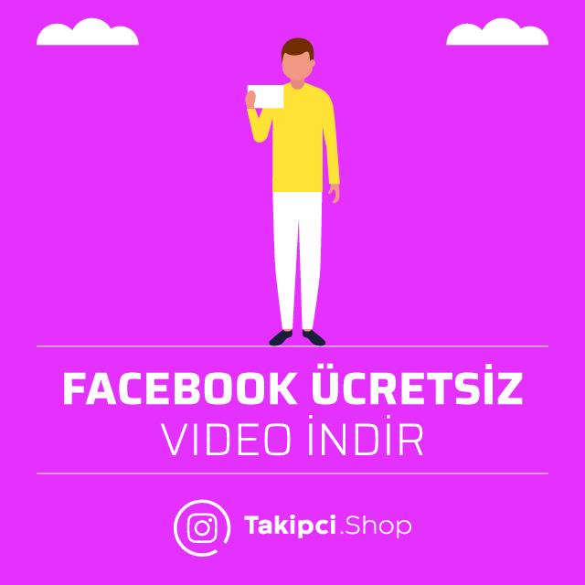 Facebook Ücretsiz Video İndir