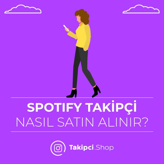spotify takipçi nasıl satın alınır