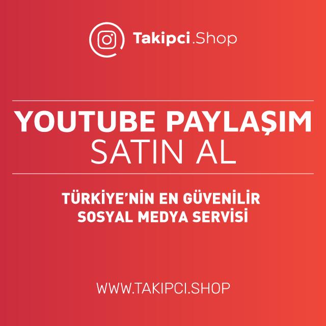 Youtube Paylaşım Satın Al